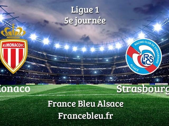 DIRECT - Ligue 1 : suivez le match Monaco - Racing Club de Strasbourg