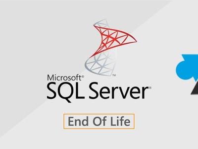 Fin de support des versions de Microsoft SQL Server