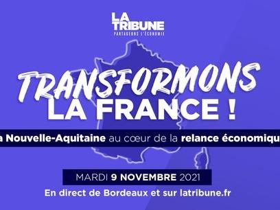 Transformons la France : la Nouvelle-Aquitaine au coeur de la relance le 9 novembre