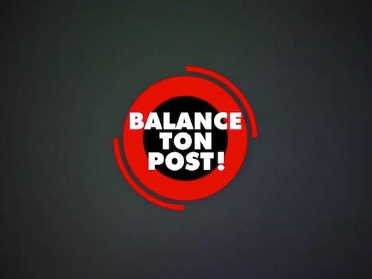 « Balance ton post » du 14 novembre : invités et sommaire de BTP ce soir (vidéo)