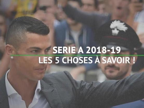 Foot - ITA - Serie A : Les cinq choses à savoir avant le début de la saison