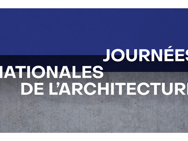 Journées nationales de l'architecture 2019 : 3 jours pour découvrir le métier d'architecte