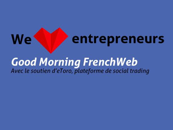[DIRECT] Spéciale We Love Entrepreneurs avec Fabrice Grinda, Jean de la Rochebrochard, Christophe Raynaud, Carlos Diaz, Jean Louis Benard, …