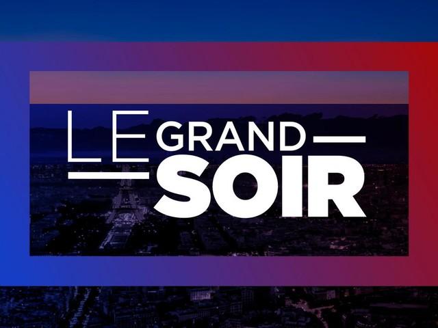 Le Grand Soir du lundi 26 juillet 2021