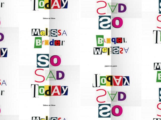 Lisez «So sad today», même et surtout si vous êtes déprimé