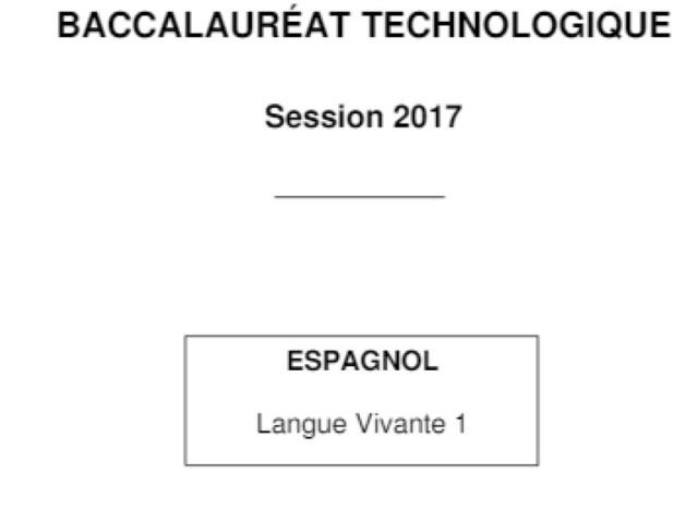 Bac 2017: près de 18.000 élèves en bac techno obligés de repasser leur épreuve d'espagnol LV1