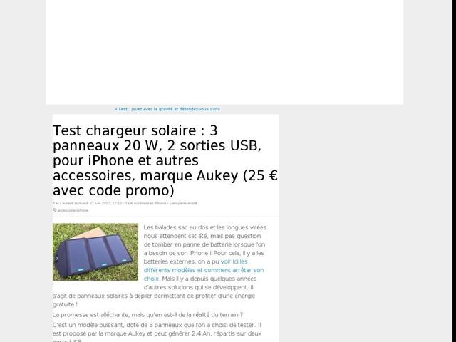 Test chargeur solaire : 3 panneaux 20 W, 2 sorties USB, pour iPhone et autres accessoires, marque Aukey (25 € avec code promo)