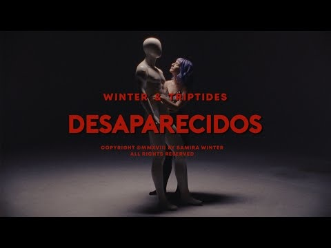video421-winter and triptides-desaparecidos