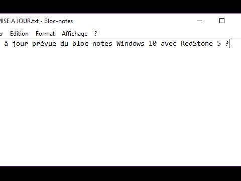 Le bloc-notes Windows bientôt mis à jour