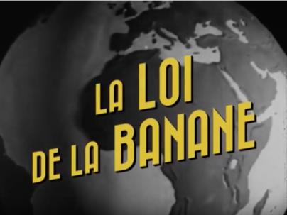 [Vidéo] La loi de la banane – ARTE