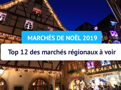 Top 12 des marchés de Noël à voir en France