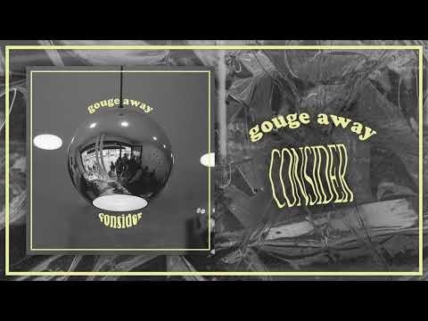 """""""Consider"""" est le nouveau titre de Gouge Away, à découvrir ici. Le titre sera sur le singleConsider..."""