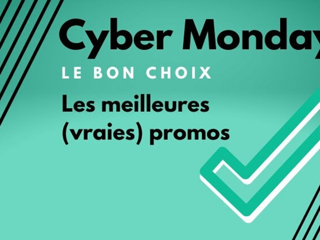 Cyber Monday: Les meilleures (vraies) promos après le Black Friday