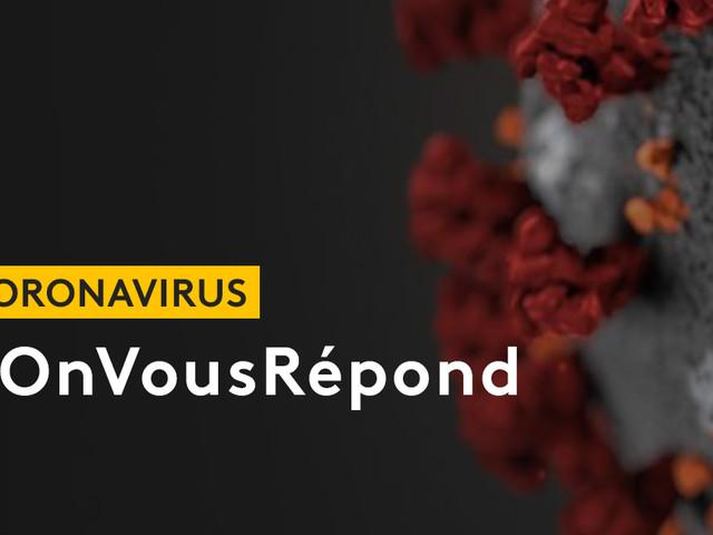 DIRECT. #OnVousRépond : posez vos questions sur le coronavirus et le confinement