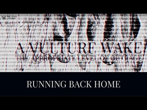 """Running Back Home"" est le nouveau single de A Vulture Wake."