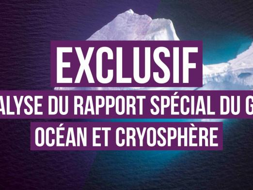 Analyse exclusive du rapport du GIEC sur les océans et la cryosphère
