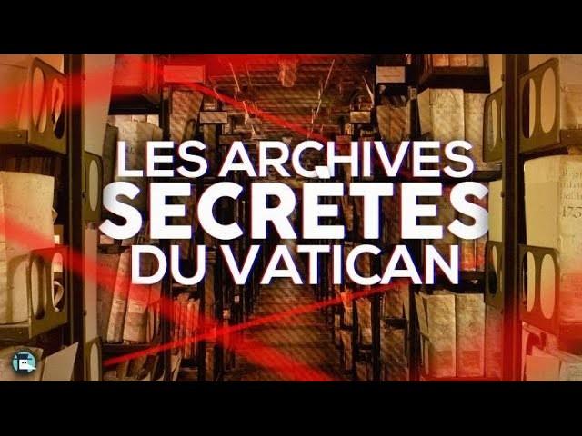Les Archives secrètes du Vatican, ce lieu mystérieux que vous ne pourrez jamais visiter