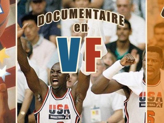 25 ans de la Dream Team – Le documentaire « Dream Team » en version française