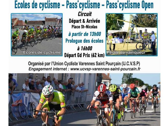 Le dimanche 19 août 2018, Grand Prix de Saint-Pourçain eur Sioule (03), organisé par l'Union Cycliste Varennes Saint-Pourçain - Ecole de Cyclisme - Pass'Cyclisme - Pass'Cyclisme Open - départ et arrivée place St-Nicolas à partir de 16 heres pour les EDC et 16 heures por les PC + résultats et photos 2017 - (U.C.V.S.P.)