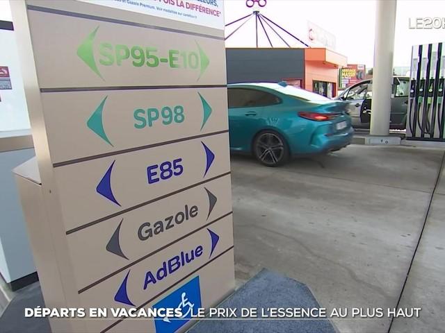 Départ en vacances : le prix de l'essence au plus haut