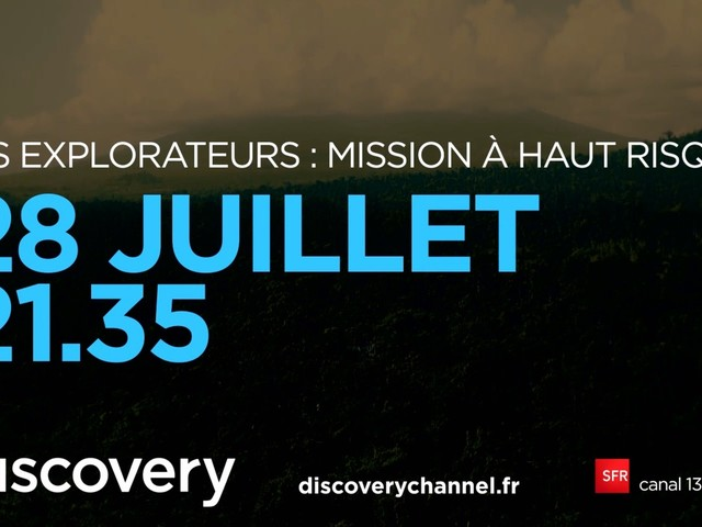La nouveauté Les Explorateurs : Mission à Haut Risque diffusée dès ce vendredi soir (vidéo).