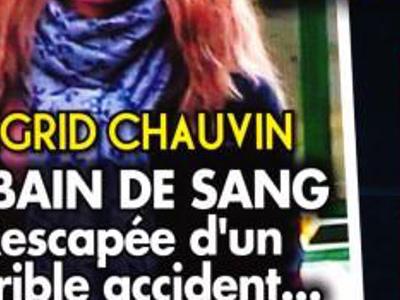 Ingrid Chauvin, bain de sang, rescapée d'un terrible accident, elle ouvre son coeur (photo)