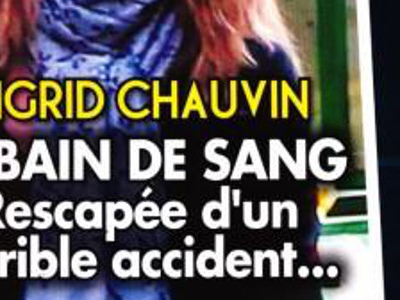 Ingrid Chauvin, horrible accident, une photo en dit long sur son état