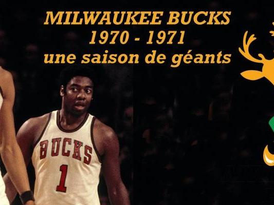 Milwaukee Bucks 1970-1971: une saison de géants