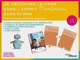 Je découvre le code dans l'esprit Montessori, sans écran: coffret d'apprentissage pour les 3-6 ans.