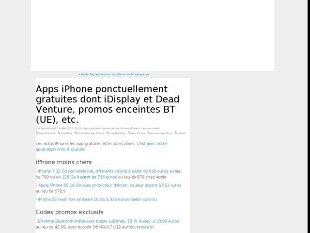 Apps iPhone ponctuellement gratuites dont iDisplay et Dead Venture, promos enceintes BT (UE), etc.