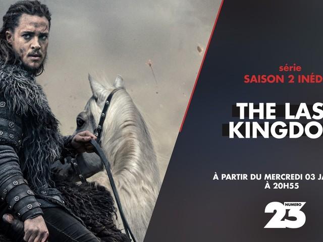 Saison 2 inédite de la série The Last Kingdom dès le 3 janvier sur Numéro 23.