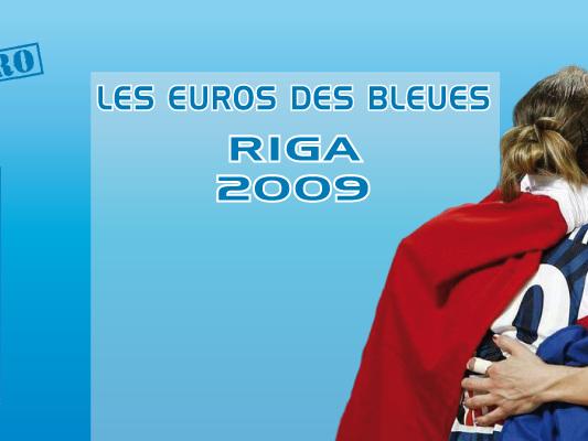 Les Euros des Bleues : Riga 2009, lesbraqueusessur le toit de l'Europe