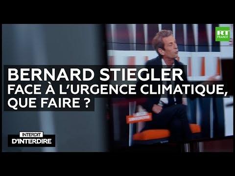 Interdit d'interdire – Bernard Stiegler : face à l'urgence climatique, que faire ?