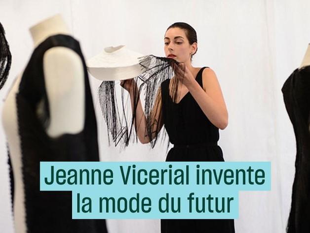 Jeanne Vicerial invente la mode du futur