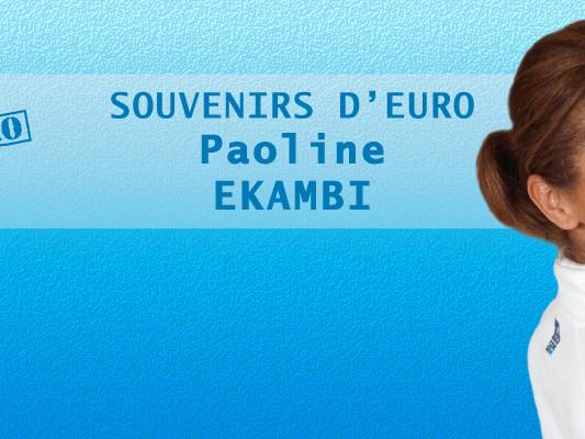 Souvenirs d'Euro : Paoline Ekambi : « On a voulu laisser un héritage à la génération suivante »