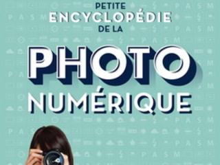 Petite encyclopédie de la photo numérique : second épisode