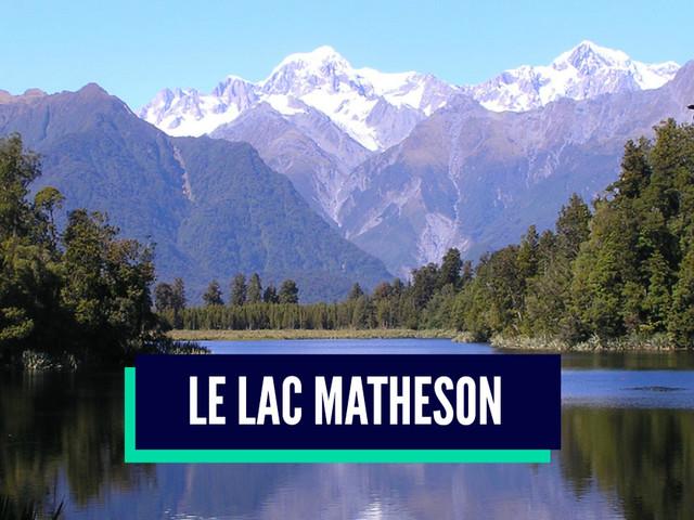 Top 10 des plus beaux lacs de Nouvelle-Zélande