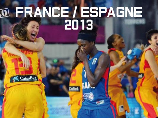 Le match rétro de la semaine – Eurobasket Féminin, Finale 2013 – France/Espagne