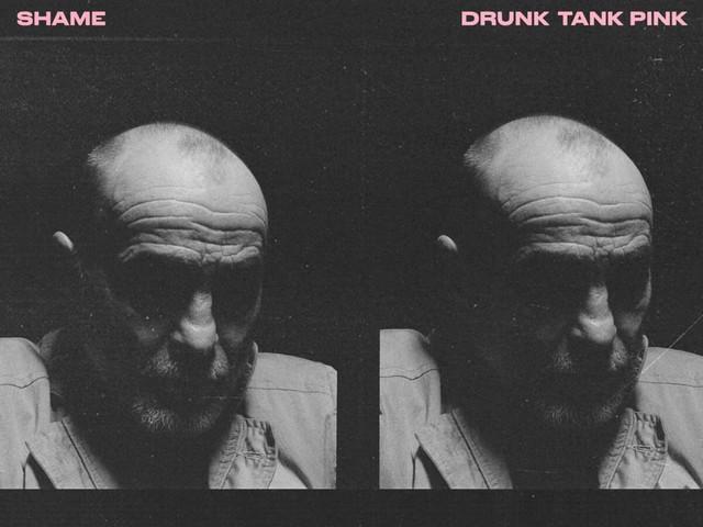 Shame – Drunk Tank Pink