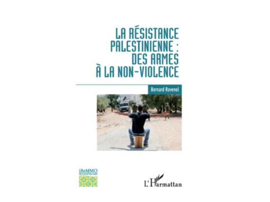 « La résistance palestinienne » – 3 questions à Bernard Ravenel, par Pascal Boniface