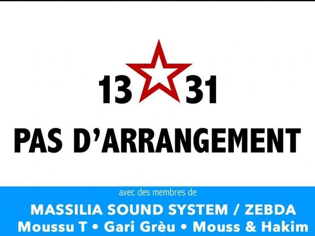 13 ☆ Pas d'arrangement ☆ 31 le supergroupe de Zebda et Massilia