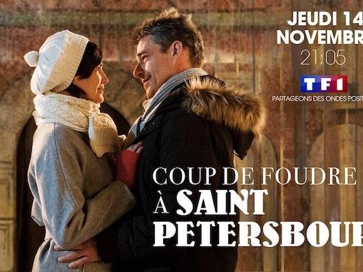 Ce soir sur TF1 « Coup de foudre à Saint-Pétersbourg » (vidéo)