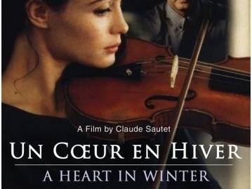 Critiques - UN COEUR EN HIVER et CESAR ET ROSALIE de Claude Sautet