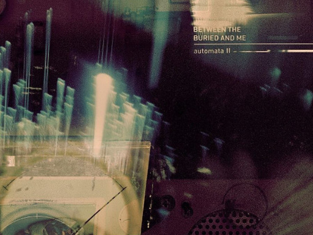 Between The Buried And Me – Automata II