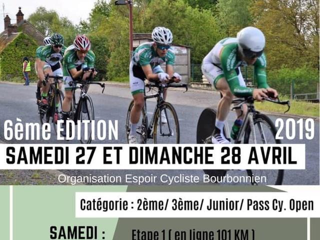 Les dimanche 27et samedi 28avril 2019: 6ème édition du Tour de la Communauté de Communes entre Somme et Loire, organisée par l'Espoir Cycliste Bourbonnienn -3ème - Juniors - Pass'cyclisme Open / 3ème - Juniors - Pass'cyclisme Open + chaque équipe a le droit d'inscrire un 2ème catégorie - le samedi étape1 : en ligne de 101 km- dimanche : étape 2,CLM par équipes de 23 km et étape