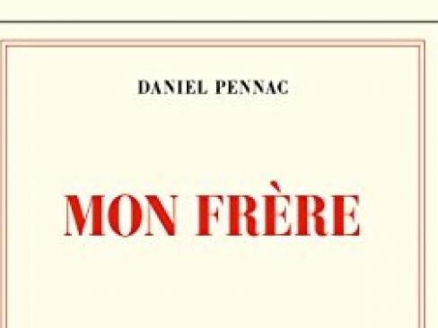 Mon frère, de Daniel Pennac : Un peu de tendresse dans un monde de brutes