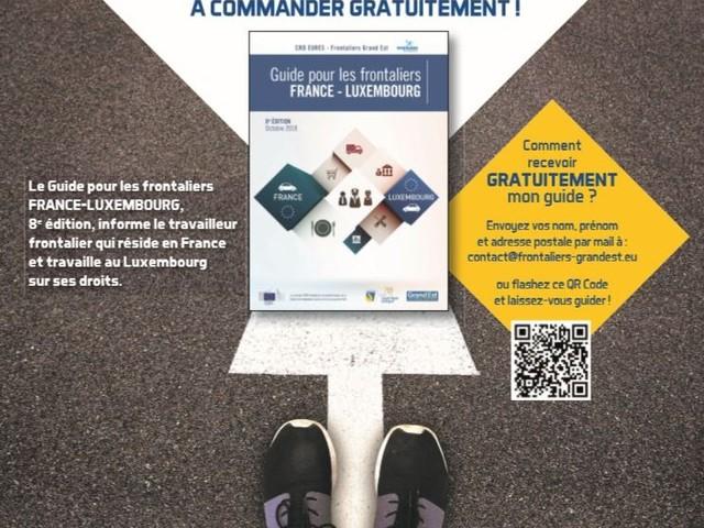 Plus de 100.000 frontaliers français travaillent au Luxembourg! Pour connaître vos droits, SUIVEZ LE GUIDE!