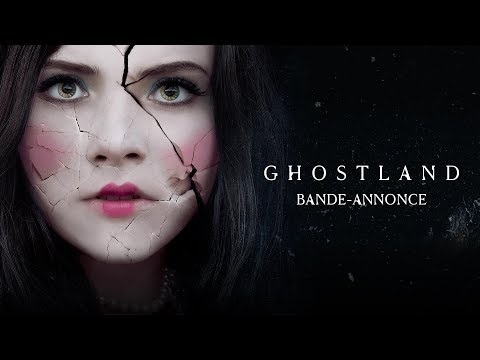 Ghostland : la bande-annonce du prochain Pascal Laugier