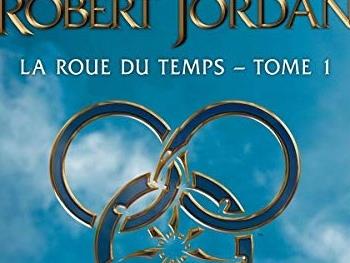 LA ROUE DU TEMPS - Tome 1 de Robert Jordan [Audio]