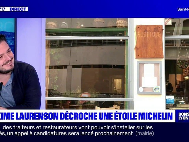 """""""On est super contents"""": Maxime Laurenson, chef du Rustique"""" à Lyon, a décroché une étoile au Guide Michelin ce lundi"""